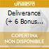 DELIVERANCE (+ 6 BONUS TRACKS)