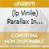 (LP VINILE) PARALLAX IN WONDERLAND
