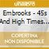 Embrooks - 45s And High Times (2 Cd)