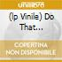 (LP VINILE) DO THAT THING!/GUAJIRA