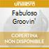 FABULOSO GROOVIN'