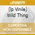 (LP VINILE) WILD THING