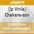 (LP VINILE) CHEKERE-SON