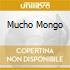 MUCHO MONGO