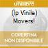 (LP VINILE) MOVERS!