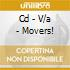 CD - V/A - MOVERS!