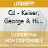CD - KAISER, GEORGE & HI - TRANSATLANTIC DYNAMITE