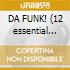 DA FUNK! (12 essential grooves)