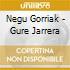 Negu Gorriak - Gure Jarrera