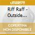 Riff Raff - Outside Looking In + 4 Bonus