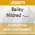 Bailey Mildred - Bailey Mildred-all Of Me / Complet Majestic