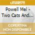 Powell Mel - Two Cats And A Mouse