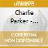 Parker Charlie - Complete Bird At St. Nick