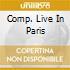 COMP. LIVE IN PARIS