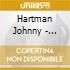 Hartman Johnny - Raindrops Keep Falling On My Head
