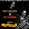 Gillespie Dizzy, Eldridge Roy - Complete Trumpet Kings Battle