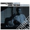 Parker Charlie, Tristano Lennie - Complete Recordings