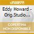 Eddy Howard - Orig.Studio Radio Transc.