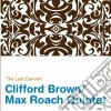 Clifford Brown / Max Roach - The Last Concert
