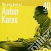 Anton Karas - The Very Best Of: 40 Greatest Hits