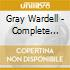 Gray Wardell - Complete Sunset & New Jazz Masters