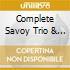 COMPLETE SAVOY TRIO & QUINTET