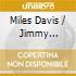 Miles Davis / Jimmy Forrest - Complete Sessions