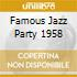FAMOUS JAZZ PARTY 1958