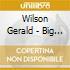 Wilson Gerald - Big Band Modern