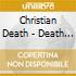 Christian Death - Death In Detroit