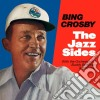 Bing Crosby - The Jazz Sides