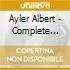 Ayler Albert - Complete Live At Slug` S Saloon Recordings