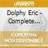 Dolphy Eric - Complete Memorial Album Sessions