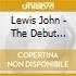 Lewis John - The Debut Recording