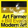 Art Farmer / Bill Evans - Modern Art