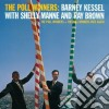 Kessel Barney, Manne Shelly, Brown Ray - The Poll Winners + The Poll Winners Ride Again