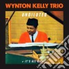 Wynton Kelly  - Undiluted / It's All Right!