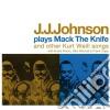 J.J. Johnson - Plays Mack The Knife