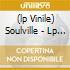 (LP VINILE) SOULVILLE - LP 180GR.