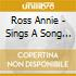Ross Annie - Sings A Song With Mulligan!