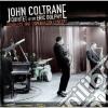 John Coltrane / Eric Dolphy - Complete 1961 Copenhagen Concert