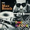 Max Roach - Deeds, Not Words / At Newport 1958
