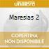 MARESIAS 2