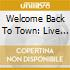 Welcome Back To Town: Live R&B