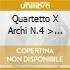 QUARTETTO X ARCHI N.4 > N.6 OP.76