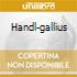 HANDL-GALLIUS