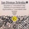 Jan Dismas Zelenka - Ouverture A 7 Concertanti Zwv 188, Sinfonia A 8 Concertanti Zwv 189, Hypocondria