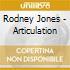 Rodney Jones - Articulation
