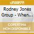 Rodney Jones Group - When You Feel The Love