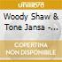 Woody Shaw & Tone Jansa - Dr.chi